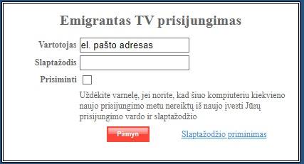 Emigrantas.tv prisijungimo langas Lietuvoje